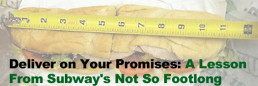 Deliver_on_Your_Promises_A_Lesson_From_Subways_Not_So_Footlong